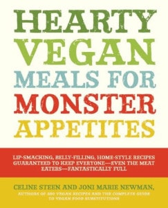 Hearty Vegan Meals for Monster Appetites - Review and Giveaway