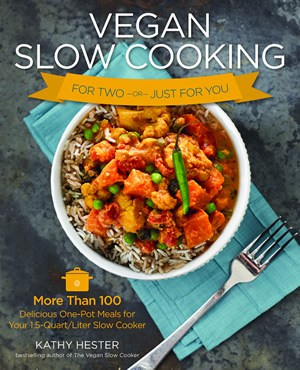 Vegan Slow Cooking for Two or Just You!