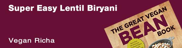 Super Easy Lentil Biryani from The Great Vegan Bean Book