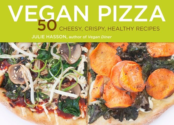 My Review of Julie Hasson's Vegan Pizza