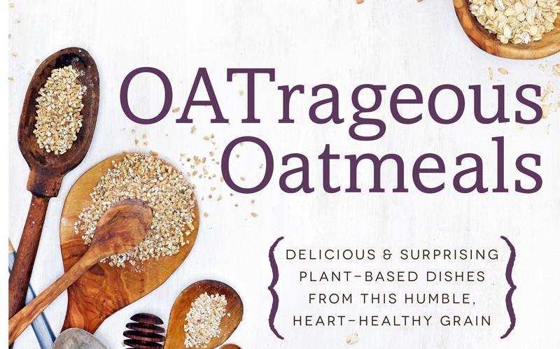 OATrageous Oatmeals - Kathy Heter's newest book