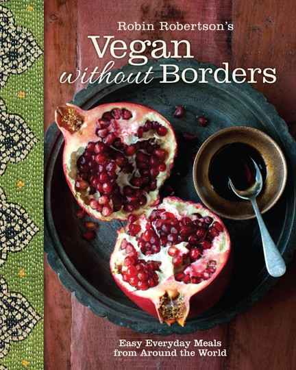 Robin Robertson's newest book - Vegan Without Borders