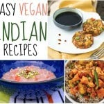 4 Super Easy Vegan Indian Recipes