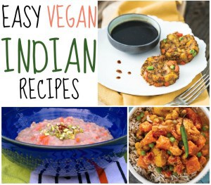 4 Easy Vegan Indian Recipes