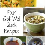 4 get well quick recipes | Healthy Slow Cooking