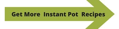 Get Even More Instant Pot Recipes