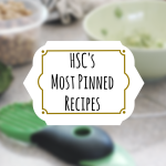 Our Most Pinned Recipes You Need to Make Now!