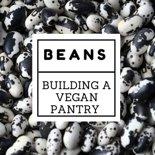 Kitchen Basics: Building a Vegan Pantry with Dried Beans