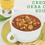 Creole Okra Corn Soup from The Easy Vegan Cookbook