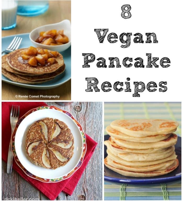 8 of My Favorite Vegan Pancake Recipes