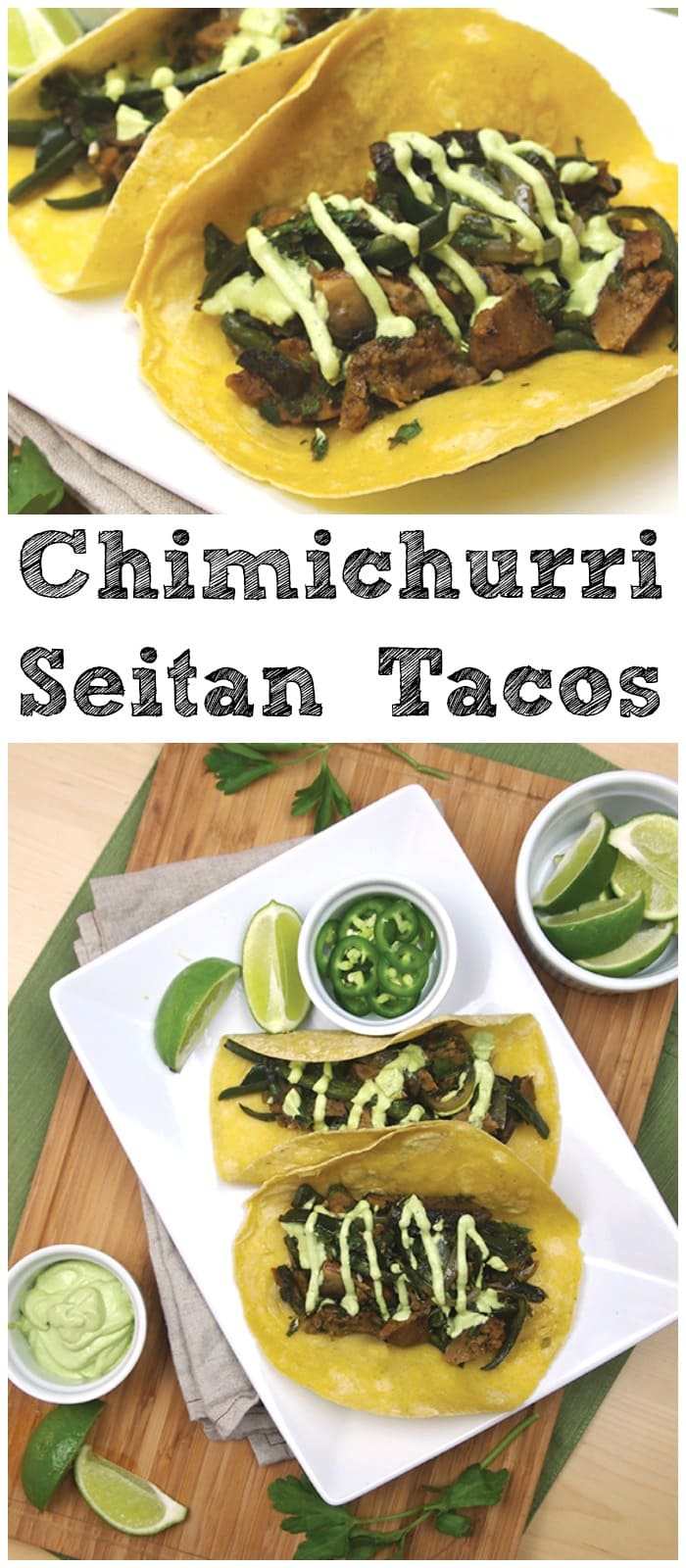 Seitan Chimichurri Tacos from Dianne Wenz's What's For Dinner?