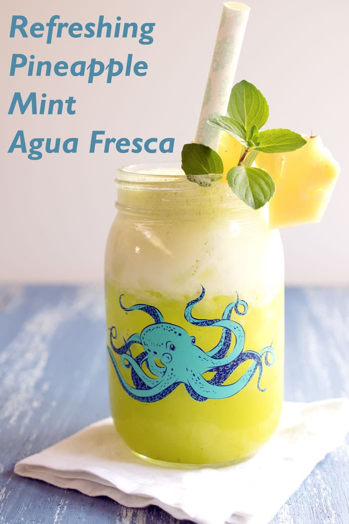 Pineapple Mint Agua Fresca from HSC