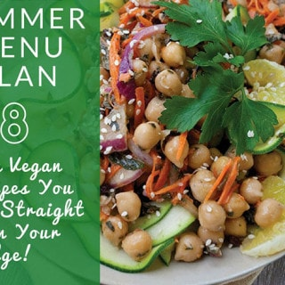 Vegan Summer Make-Ahead Menu Plan - 7 Easy Recipes that You Eat Straight From Your Fridge!