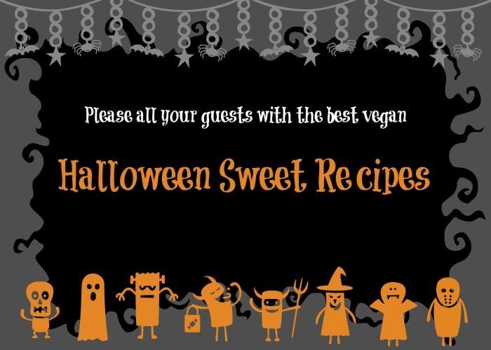 The Best Vegan Halloween Sweet Recipe Roundup