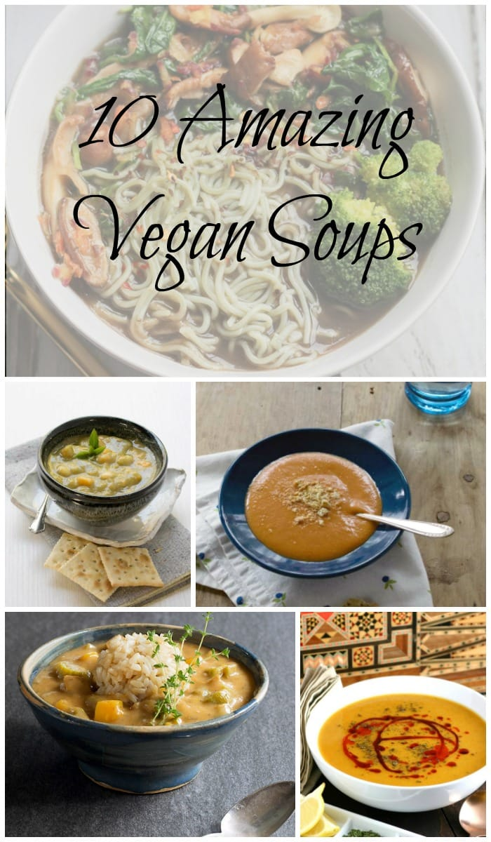 10 Amazing Vegan Soup Recipes You Need to Make Tonight