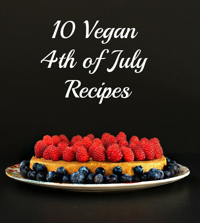 10 Vegan 4th of July Recipes