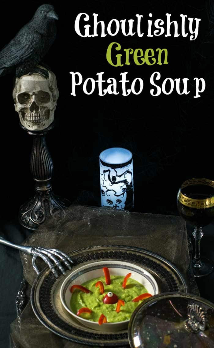 Ghoulishly Green Vegan Potato Soup