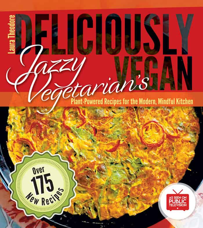 Jazzy Vegetarian's Deliciously Vegan