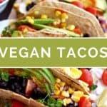 19 Vegan Tacos Everyone Will Love!
