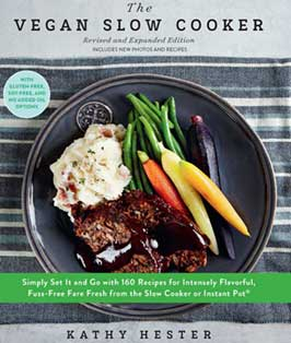 The Vegan Slow Cooker: New Revised Edition