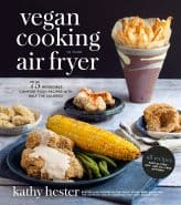 Vegan Cooking in Your Air Fryer